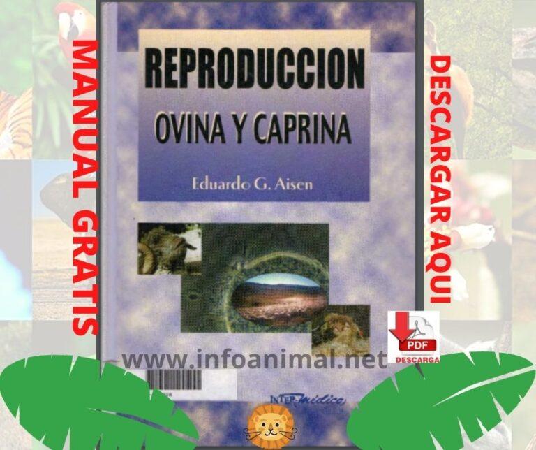 Manual de reproduccion ovina y caprina. PDF GRATIS